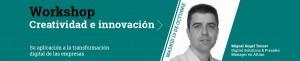 Workshop Creatividad e Innovación